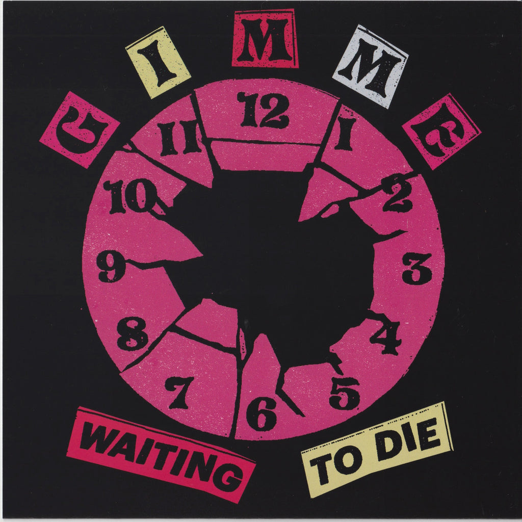 "GIMME ""Waiting to Die"" 7"""