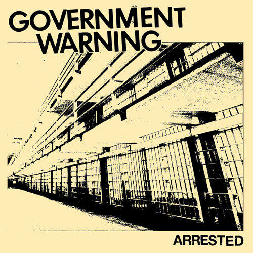 "GOVERNMENT WARNING ""Arrested"" 7"""
