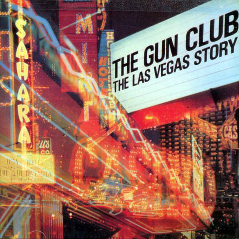 "GUN CLUB, THE ""Las Vegas Story"" LP"