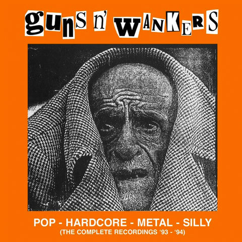 "GUNS N' WANKERS ""Pop - Hardcore - Metal - Silly (The Complete Recordings '93-'94)"" LP"