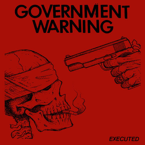 "GOVERNMENT WARNING ""Executed"" 7"""