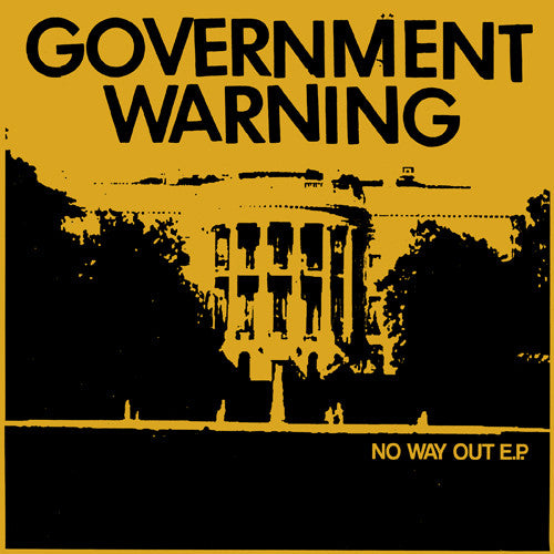 "GOVERNMENT WARNING ""No Way Out"" 7"""