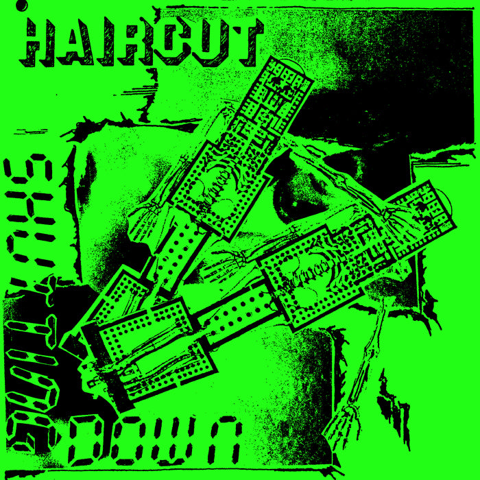 "HAIRCUT ""Shutting Down"" 7"""