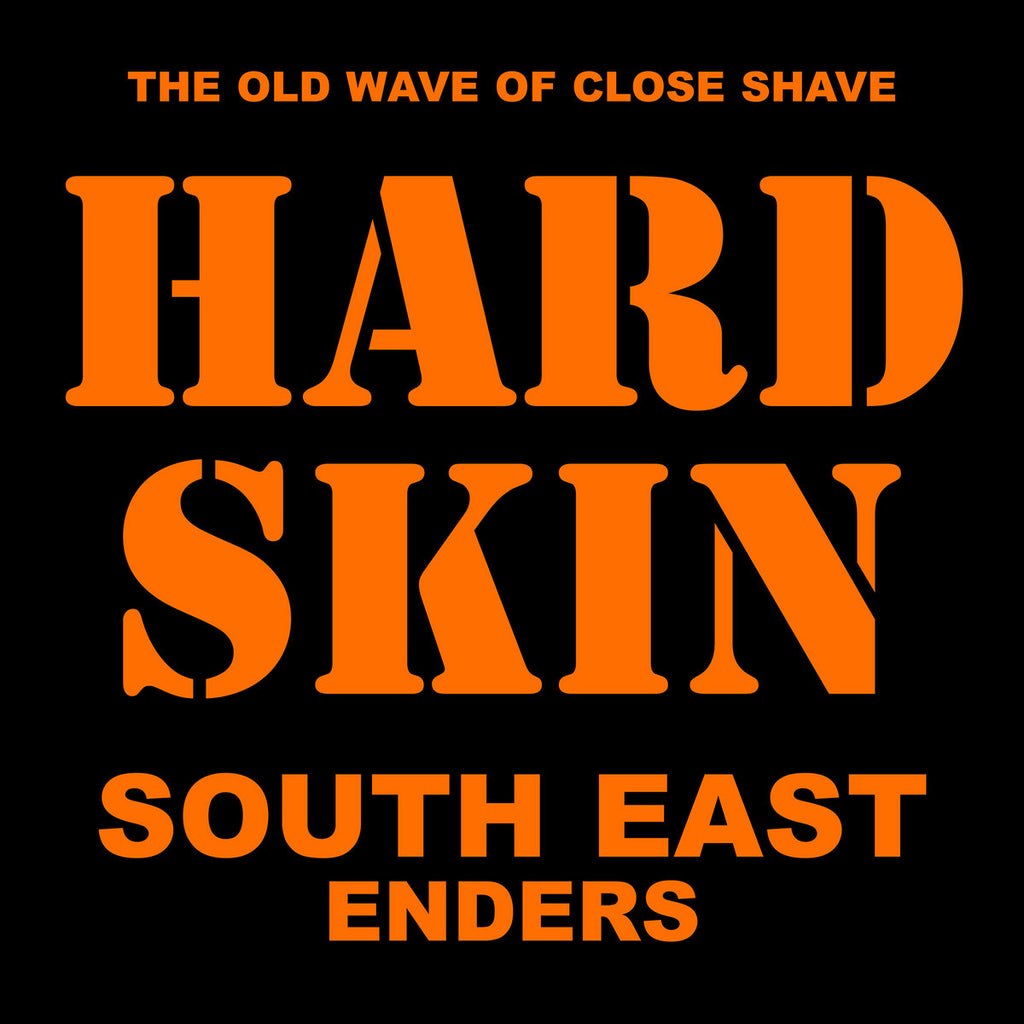 "HARD SKIN ""South East Enders"" LP"