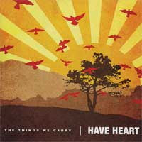 "HAVE HEART  ""THINGS WE CARRY"" LP"