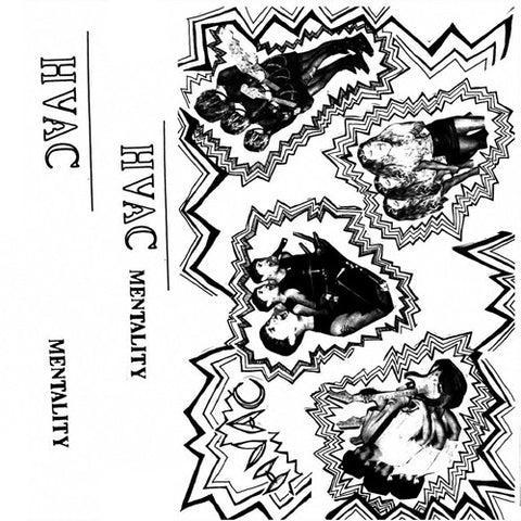 "HVAC ""Mentality"" Demo Tape"