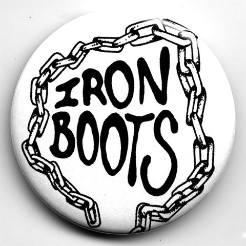 "IRON BOOTS ""Chain Logo"" 1"" or 2.25"" Pin"