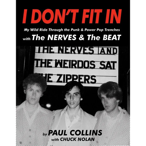 """I Don't Fit In"" by Paul Collins (Nerves, The Beat) Book"