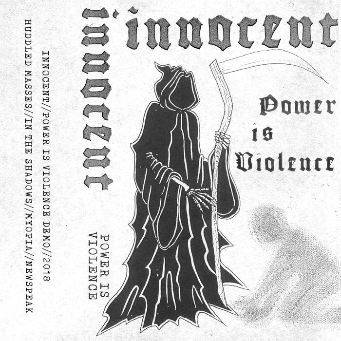 "INNOCENT ""Power is Violence"" Demo Tape"