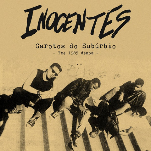 "INOCENTES ""Garotos do Suburbio (The 1985 Demos)"" LP"