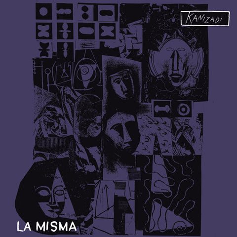 "LA MISMA ""Kanizadi (UK Press)"" LP"