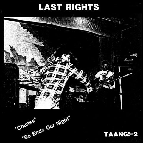 "LAST RIGHTS ""Chunks / So Ends Our Night"" 7"""