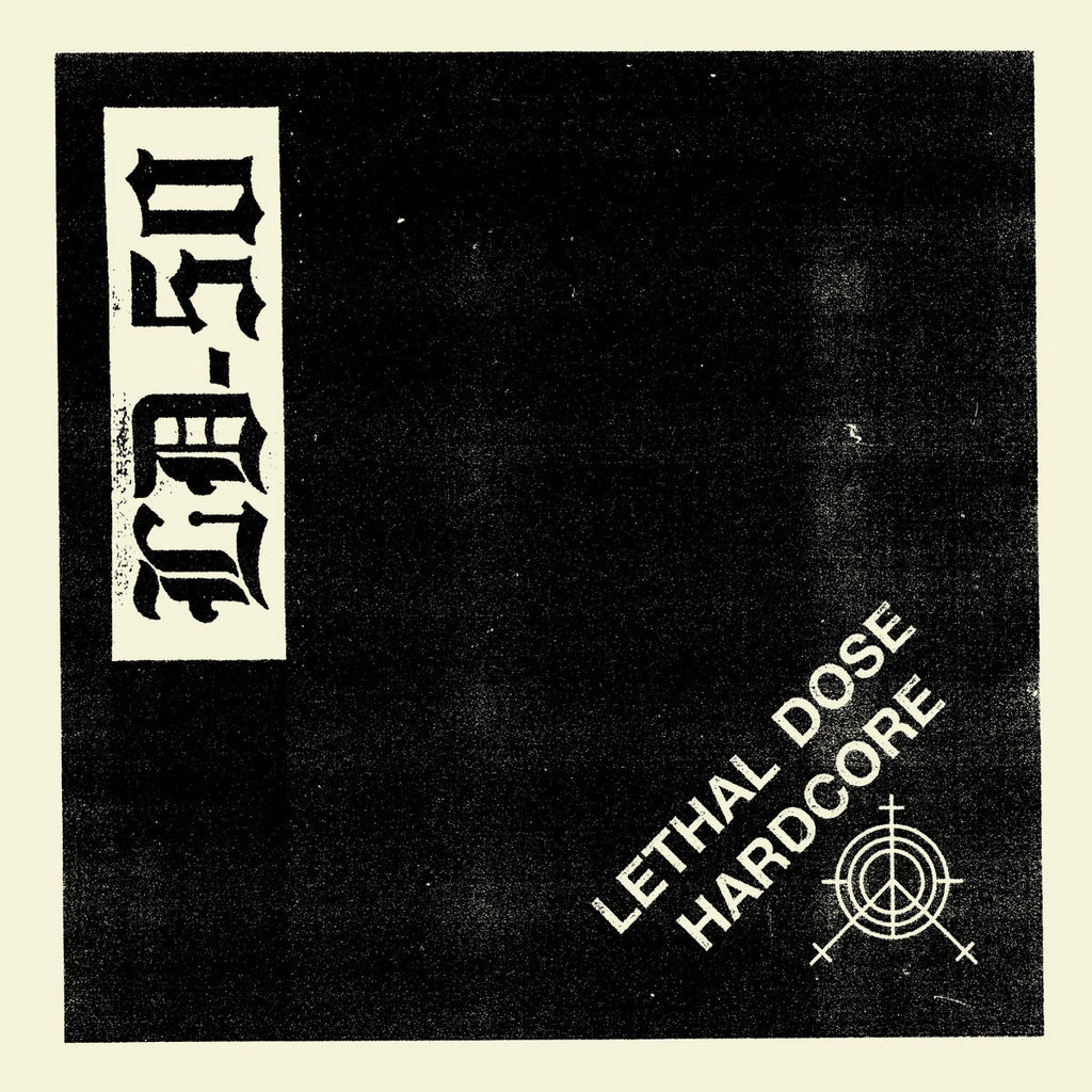 "LD-50 ""Lethal Dose Hardcore"" 7"""
