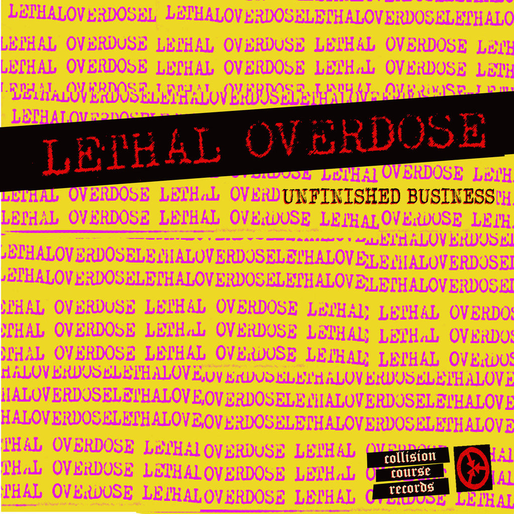 "LETHAL OVERDOSE ""Unfinished Business"" LP"