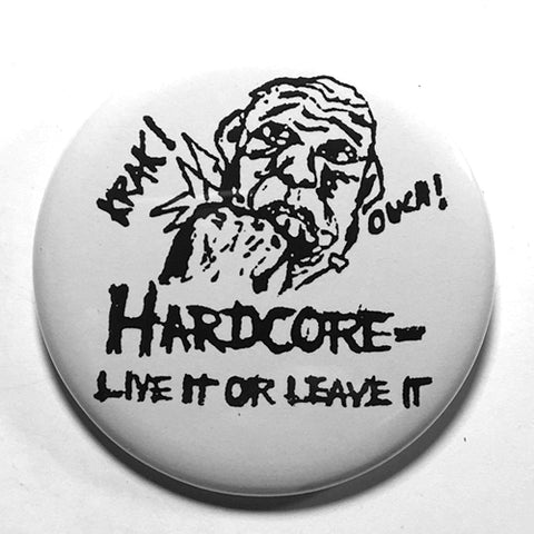 "Life's Blood ""Live it or Leave it"" (1"", 1.25"", or 2.25"") Pin"