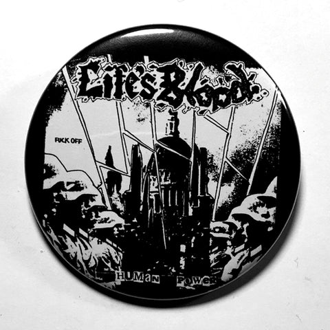 "Life's Blood ""Human Power"" (1"", 1.25"", or 2.25"") Pin"