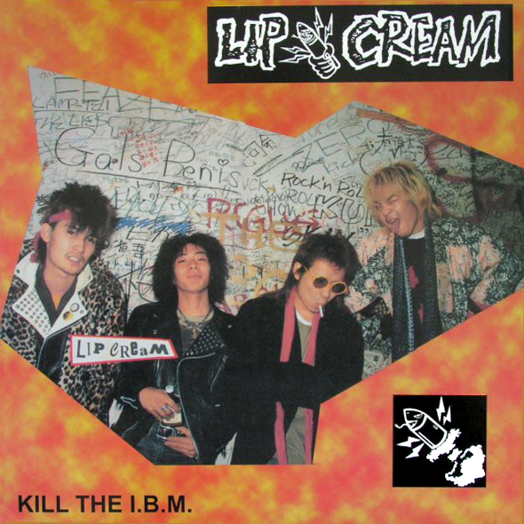 "LIP CREAM ""Kill the I.B.M."" LP"