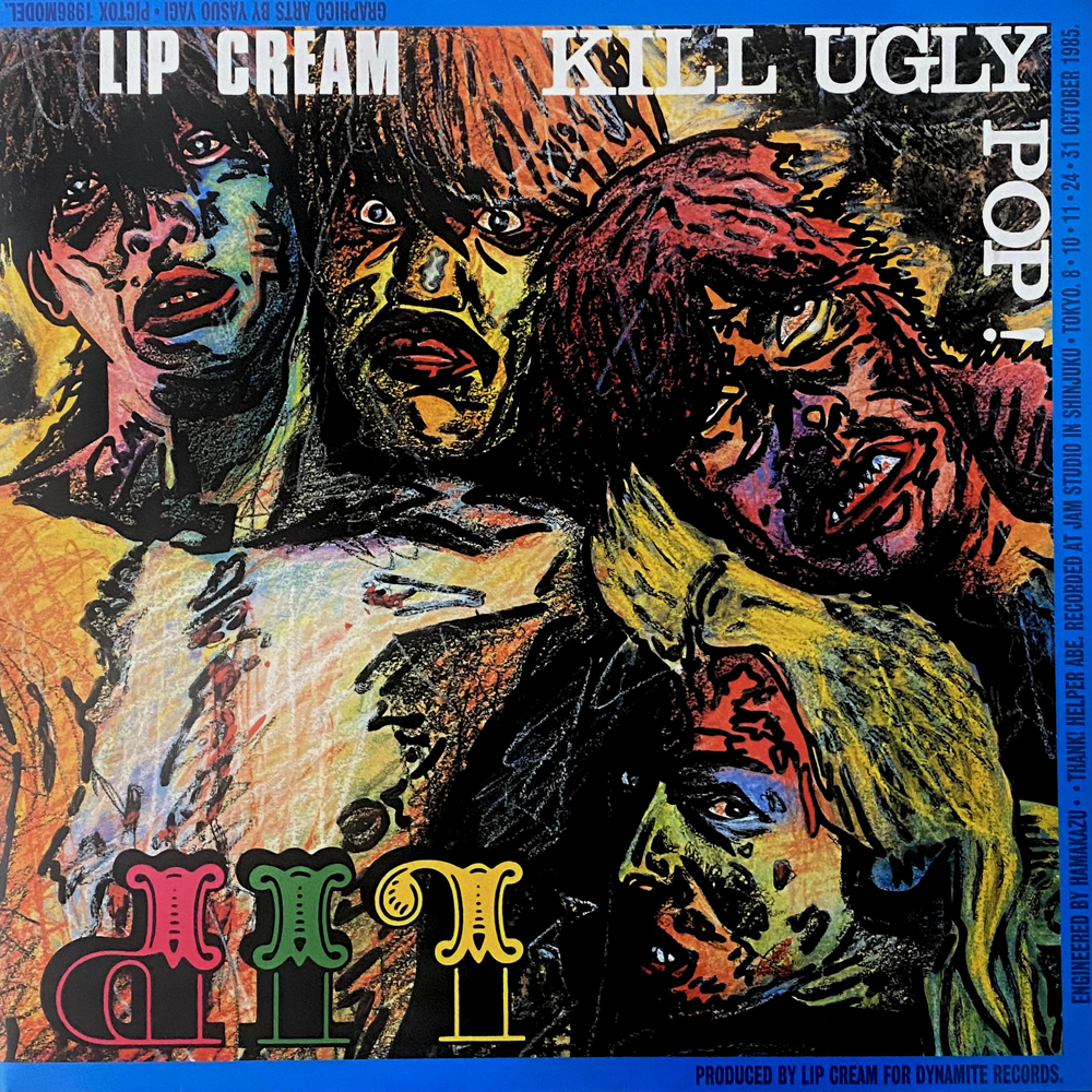 "LIP CREAM ""Kill Ugly Pop"" LP"