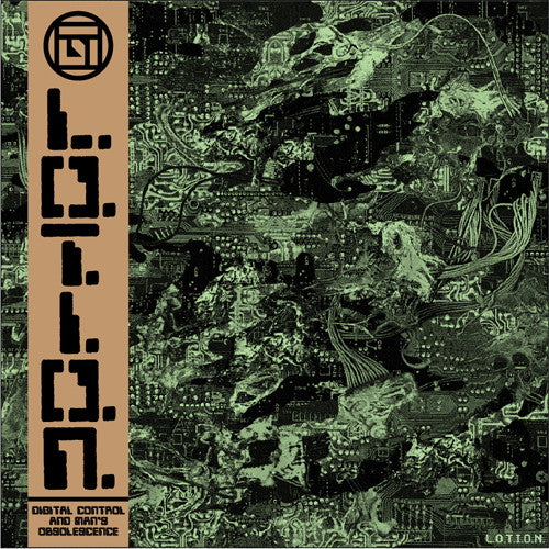 "L.O.T.I.O.N. ""Digital Control And Man's Obsolescence"" LP"