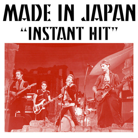 "MADE IN JAPAN ""Instant Hit"" 7"""
