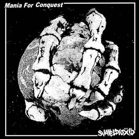MANIA FOR CONQUEST / SVAVELDIOXID Split 7""