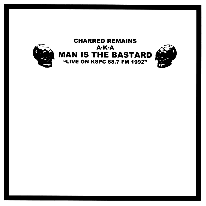 "MAN IS THE BASTARD ""Live on KSPC 88.7 FM 1992"" LP"