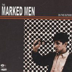 "MARKED MEN, THE  ""On the Outside"" LP"