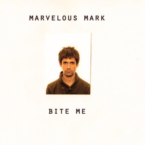 "MARVELOUS MARK ""Bite Me"" 7"""