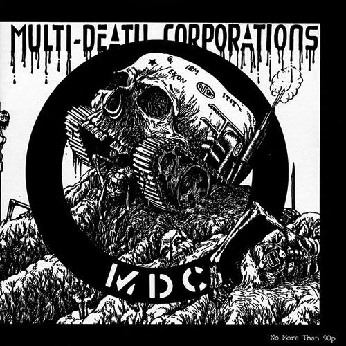 "MDC ""Multi Death Corporations"" 7"""