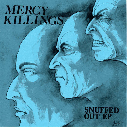 "MERCY KILLINGS ""Snuffed Out"" 7"""