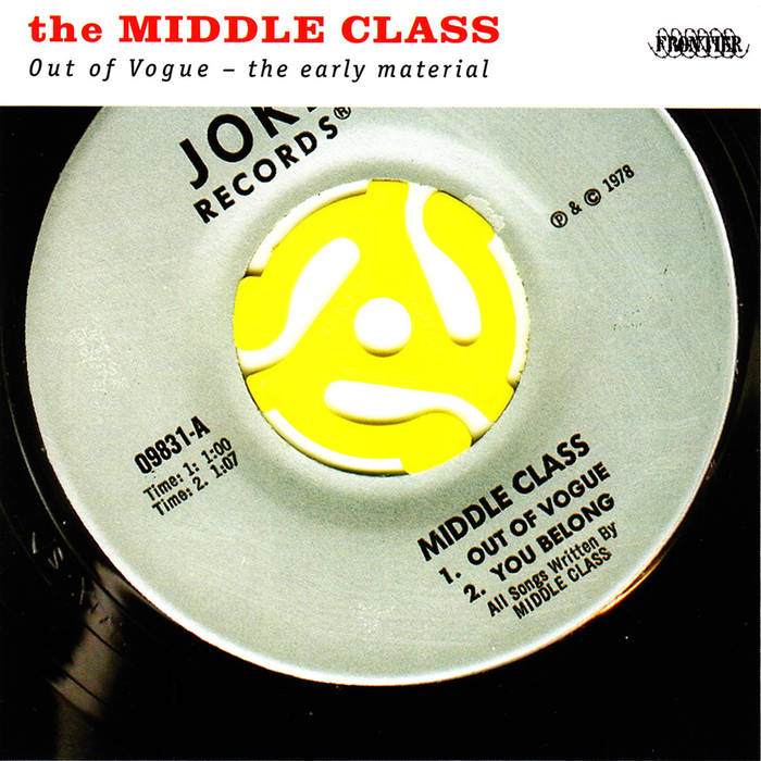 "MIDDLE CLASS, THE ""Out Of Vogue"" LP"