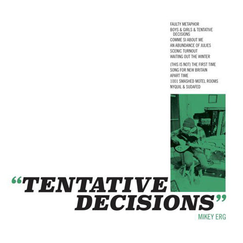 "MIKEY ERG ""Tentative Decisions"" LP"