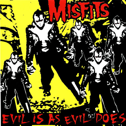 "MISFITS ""Evil is as Evil Does"" 7"""