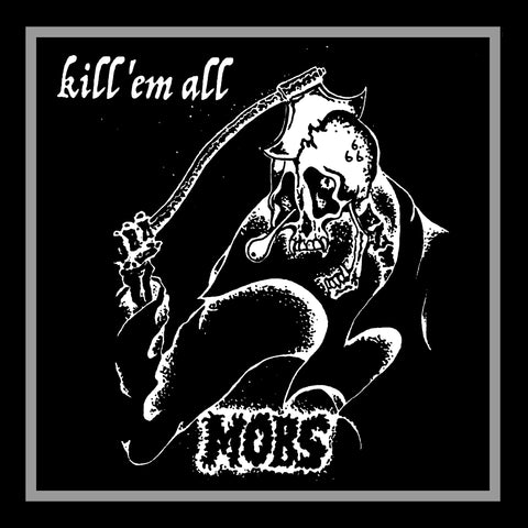 "MOBS ""Kill 'em All"" LP"