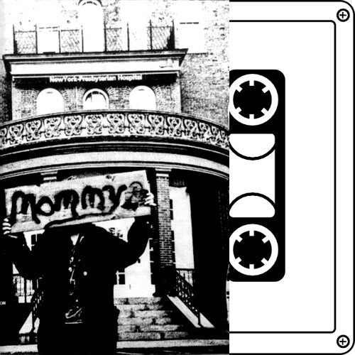 "MOMMY ""S/T"" Tape"