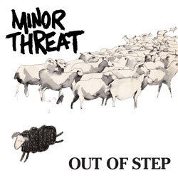"MINOR THREAT ""Out of Step"" 12"""