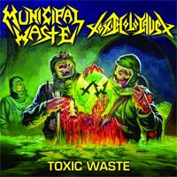 "MUNICIPAL WASTE / TOXIC HOLOCAUST  ""Toxic Waste"" LP"