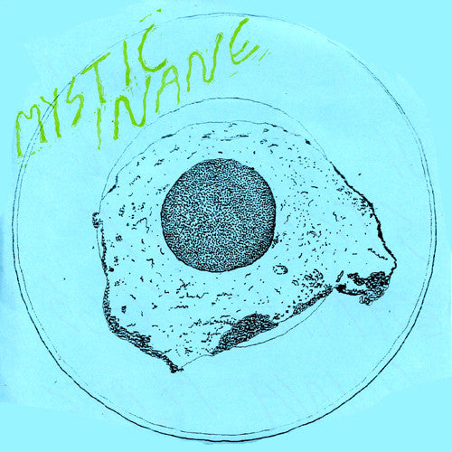 "MYSTIC INANE ""Eggs on a Plate"" 7"""