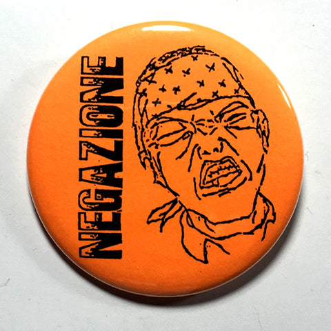 "Negazione (Orange) (1"", 1.25"", or 2.25"") Pin"