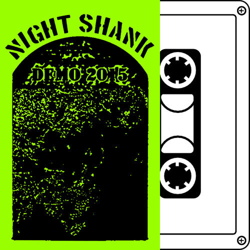 NIGHT SHANK Demo Tape