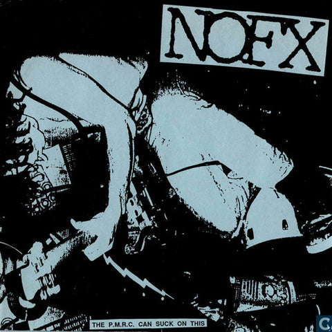 "NOFX ""The P.M.R.C. Can Suck It"" 7"""