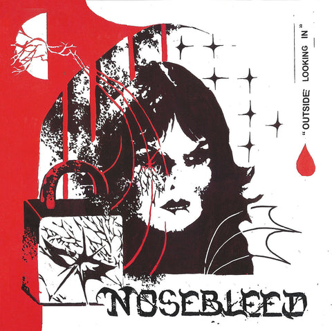 "NOSEBLEED ""Outside Looking In"" 7"""