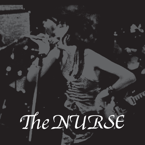 "NURSE, THE ""Discography"" LP"