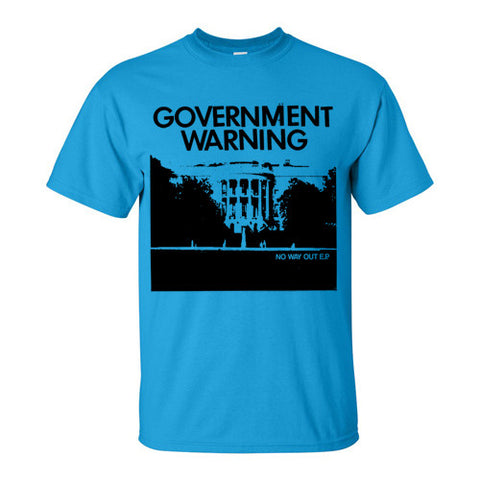 "GOVERNMENT WARNING ""No Way Out"" T-Shirt / Blue"