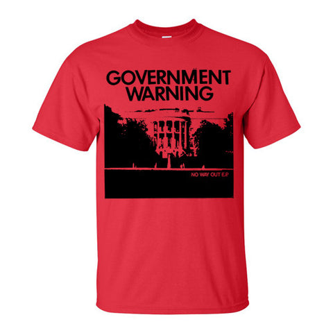 "GOVERNMENT WARNING ""No Way Out"" T-Shirt / Red"