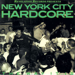"V/A ""New York City Hardcore: The Way it Is"" Compilation LP"