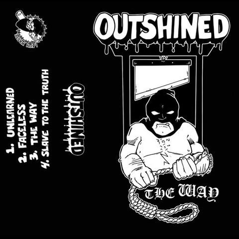 "OUTSHINED ""The Way"" Tape"