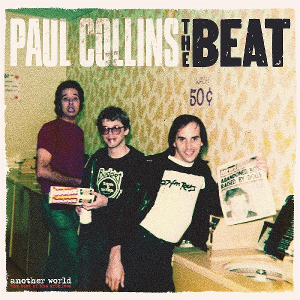 "PAUL COLLINS BEAT ""Another World: Best of the Archives"" LP"