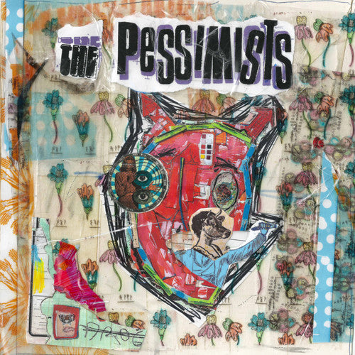 "PESSIMISTS, THE ""Six Songs"" 7"""