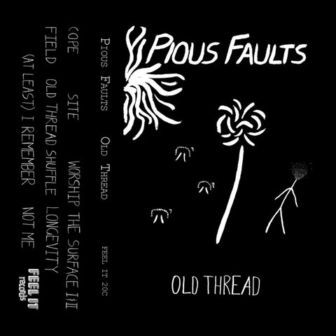 "PIOUS FAULTS ""Old Thread"" Tape"